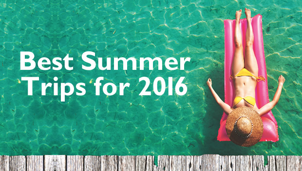 Best summer trips for 2016 banner