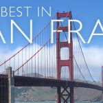 Experience 10 Best Things To Do in San Francisco
