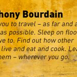 What Anthony Bourdain Taught Us About Travel