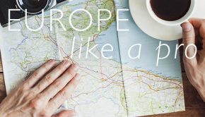 How to Plan a Trip to Europe