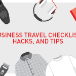 Business Travel Checklist, Hacks, and Tips