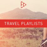 Travelling? We Have a Playlist for That