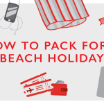 The Ultimate Beach Vacation Packing Checklist
